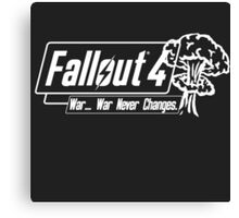 Fallout 4 War Never Changes. [White] Canvas Print