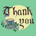 Thank You Teacup by MADCreations