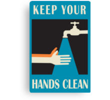 keep your hands clean  Canvas Print