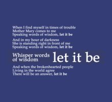 Beatles - Let It Be Lyrics T-Shirt by Gary320