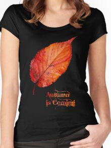 Autumn is Coming Women's Fitted Scoop T-Shirt