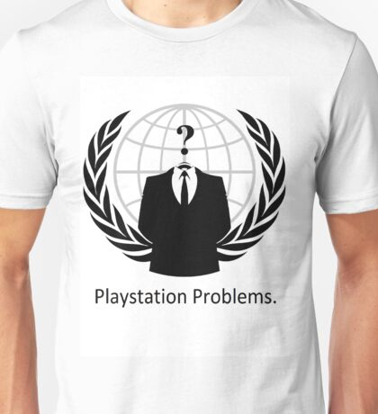 Playstation Problems Unisex T-Shirt