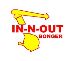 IN N OUT BONGER by mouseman