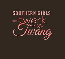Southern Girls don't Twerk we Twang T-Shirt