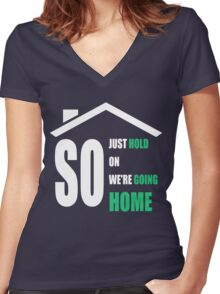 Hold on Women's Fitted V-Neck T-Shirt