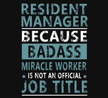 Resident Manager by Copyright by  LANGTURUNGXANH