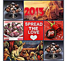 spread the love Photographic Print