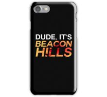 dude, come on. iPhone Case/Skin