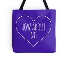 How about NO anti-valentine Tote Bag