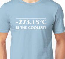 -273.15 is the coolest Unisex T-Shirt