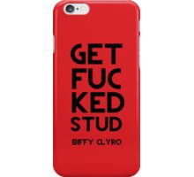 Get Fucked Stud iPhone Case/Skin