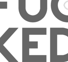 Get Fucked Stud Sticker