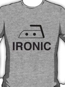 Ironic T-Shirt