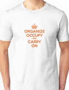 OCCUPY WALL STREET 99% ORGANIZE CARRY ON ANTI CORPORATE GREED Unisex T-Shirt