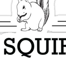 The Squirrel Whisperer Sticker