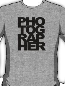 Photographer Camera Photography Modern Text Photos Scrapbook Geek T-Shirt
