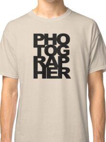 Photographer Camera Photography Modern Text Photos Scrapbook Geek Classic T-Shirt