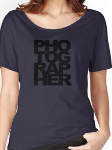 Photographer Camera Photography Modern Text Photos Scrapbook Geek Women's Relaxed Fit T-Shirt