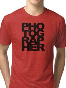 Photographer Camera Photography Modern Text Photos Scrapbook Geek Tri-blend T-Shirt