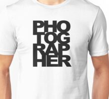 Photographer Camera Photography Modern Text Photos Scrapbook Geek Unisex T-Shirt