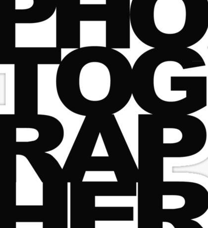 Photographer Camera Photography Modern Text Photos Scrapbook Geek Sticker