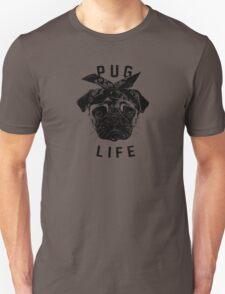 Pug Life  humor Funny Geek Geeks T-Shirt