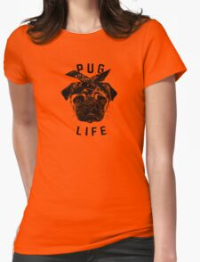 Pug Life  humor Funny Geek Geeks Womens Fitted T-Shirt