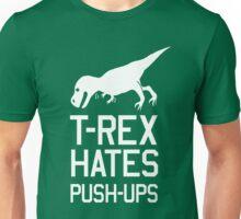 T-Rex Hates Pushups Unisex T-Shirt