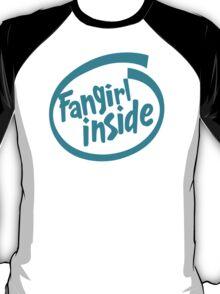 Fangirl Inside T-Shirt