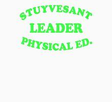 STUYVESANT LEADER PHYSICAL ED Unisex T-Shirt