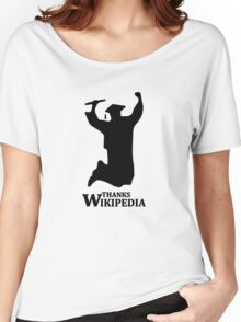 THANKS WIKIPEDIA funny college high school graduation Women's Relaxed Fit T-Shirt