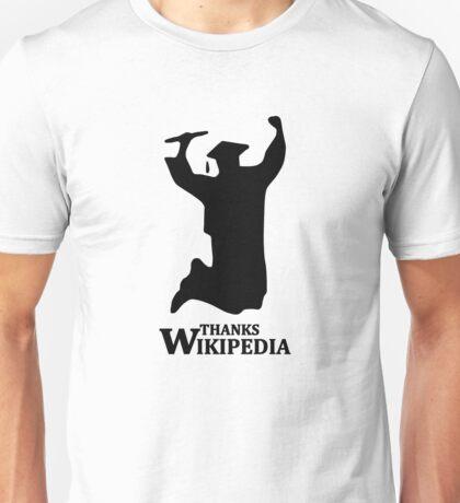 THANKS WIKIPEDIA funny college high school graduation Unisex T-Shirt