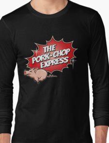 PORK CHOP EXPRESS T shirt Long Sleeve T-Shirt
