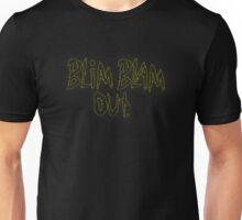 Rick & Morty-Blim Blam OUT. Unisex T-Shirt