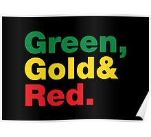 Green, Gold & Red. Poster