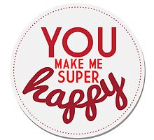 You Make Me Super Happy by lewi