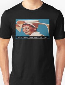 Don't start nun, won't be nun (banner) T-Shirt
