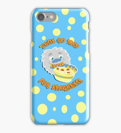 Yetis go MAD for Spaghetti iPhone Case/Skin
