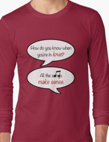 how do you know when you're in love? Long Sleeve T-Shirt