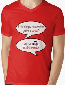 how do you know when you're in love? Mens V-Neck T-Shirt