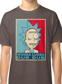 RICK SANCHEZ WUBBA LUBBA DUB DUB Classic T-Shirt