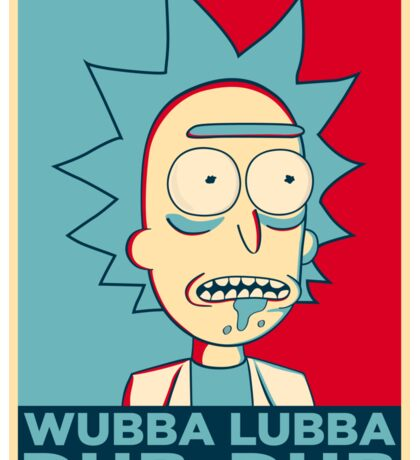 RICK SANCHEZ WUBBA LUBBA DUB DUB Sticker