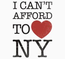 I Can't Afford to Love New York by Look Human
