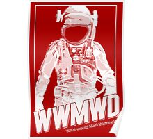 What Would Mark Watney Do? Poster