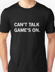 Can't Talk, Games on T-Shirt