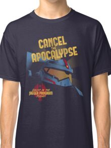 Cancel the Apocalypse Classic T-Shirt
