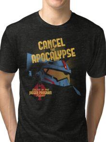 Cancel the Apocalypse Tri-blend T-Shirt