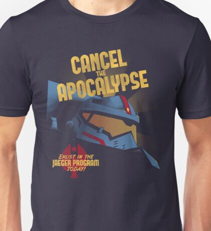 Cancel the Apocalypse Unisex T-Shirt