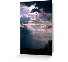 Psalms 23:5 Greeting Card