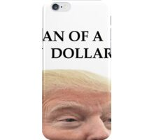 Small Loan Of a Million Dollars iPhone Case/Skin